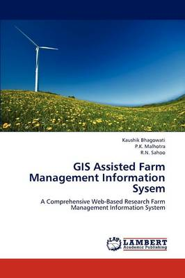 GIS Assisted Farm Management Information Sysem