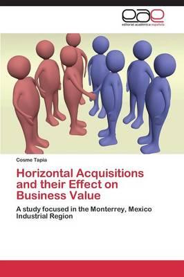 Horizontal Acquisitions and Their Effect on Business Value