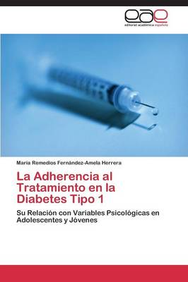 La Adherencia Al Tratamiento En La Diabetes Tipo 1