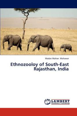 Ethnozooloy of South-East Rajasthan, India