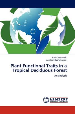 Plant Functional Traits in a Tropical Deciduous Forest