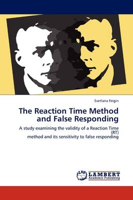 The Reaction Time Method and False Responding