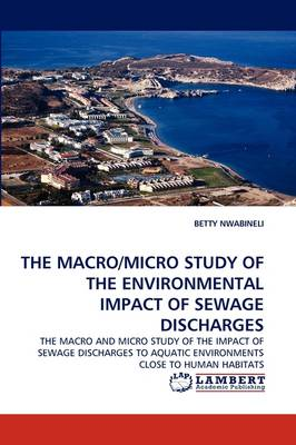 A Macro and Micro Study of the Environmental Impacts of Sewage Discharges