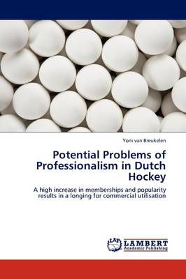 Potential Problems of Professionalism in Dutch Hockey