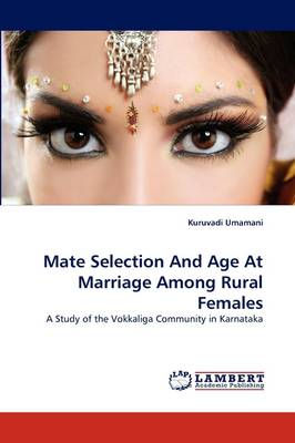 Mate Selection and Age at Marriage Among Rural Females