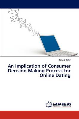 An Implication of Consumer Decision Making Process for Online Dating