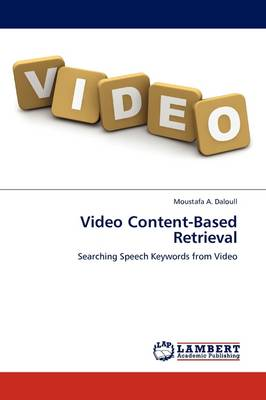 Video Content-Based Retrieval