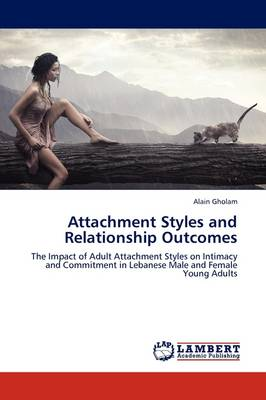 Attachment Styles and Relationship Outcomes