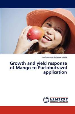 Growth and Yield Response of Mango to Paclobutrazol Application