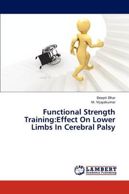 Functional Strength Training: Effect on Lower Limbs in Cerebral Palsy