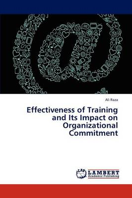 Effectiveness of Training and Its Impact on Organizational Commitment