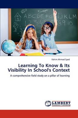 Learning to Know & Its Visibility in School's Context