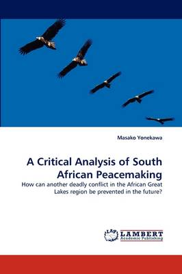 A Critical Analysis of South African Peacemaking