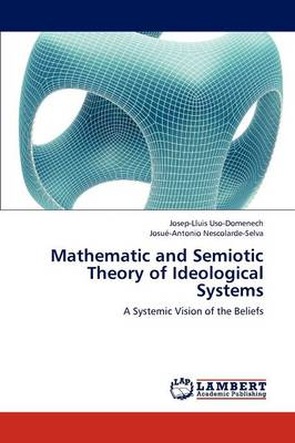 Mathematic and Semiotic Theory of Ideological Systems