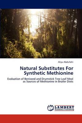 Natural Substitutes for Synthetic Methionine