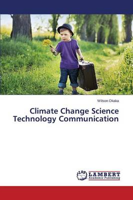 Climate Change Science Technology Communication