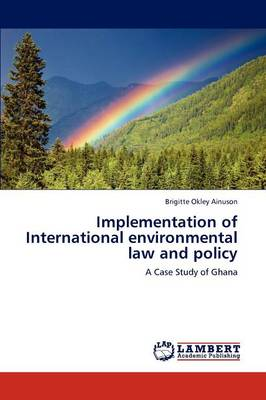 Implementation of International Environmental Law and Policy