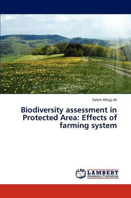 Biodiversity Assessment in Protected Area: Effects of Farming System