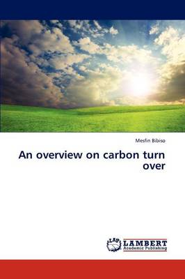 An Overview on Carbon Turn Over