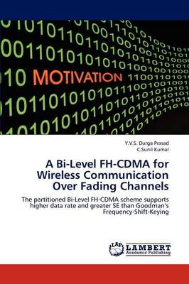 A Bi-Level FH-Cdma for Wireless Communication Over Fading Channels
