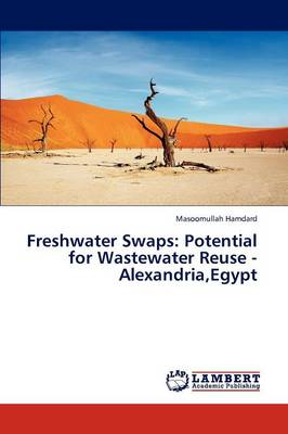 Freshwater Swaps: Potential for Wastewater Reuse - Alexandria, Egypt