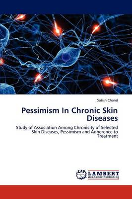 Pessimism in Chronic Skin Diseases