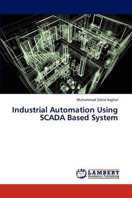 Industrial Automation Using Scada Based System