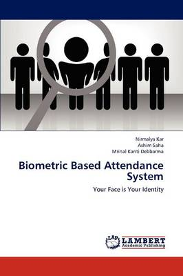 Biometric Based Attendance System