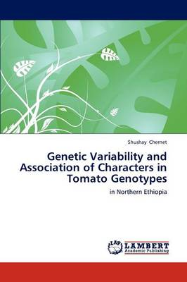 Genetic Variability and Association of Characters in Tomato Genotypes