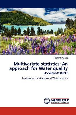 Multivariate Statistics: An Approach for Water Quality Assessment