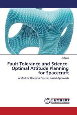 Fault Tolerance and Science-Optimal Attitude Planning for Spacecraft