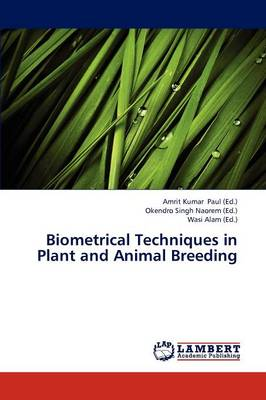 Biometrical Techniques in Plant and Animal Breeding