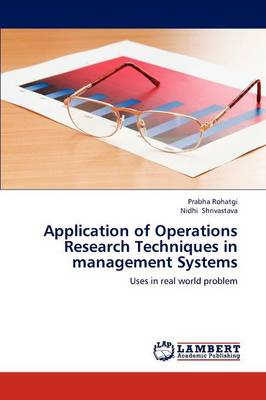 Application of Operations Research Techniques in Management Systems