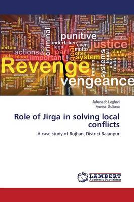 Role of Jirga in Solving Local Conflicts