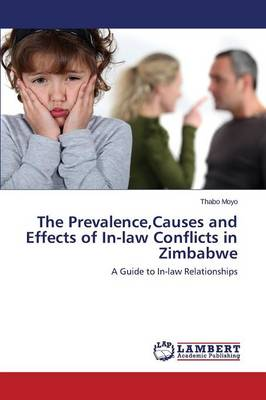 The Prevalence, Causes and Effects of In-Law Conflicts in Zimbabwe