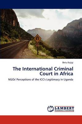 The International Criminal Court in Africa