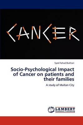 Socio-Psychological Impact of Cancer on Patients and Their Families