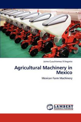 Agricultural Machinery in Mexico