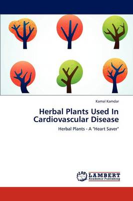 Herbal Plants Used in Cardiovascular Disease