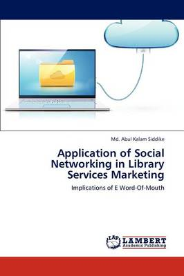 Application of Social Networking in Library Services Marketing