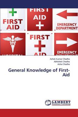 General Knowledge of First-Aid