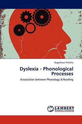 Dyslexia - Phonological Processes