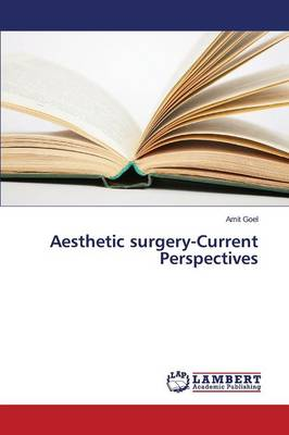Aesthetic Surgery-Current Perspectives