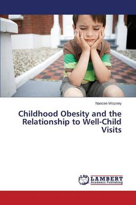 Childhood Obesity and the Relationship to Well-Child Visits