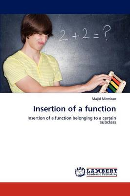 Insertion of a Function