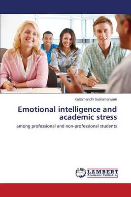 Emotional Intelligence and Academic Stress