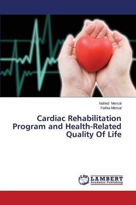 Cardiac Rehabilitation Program and Health-Related Quality of Life
