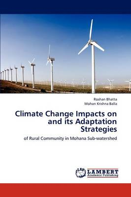 Climate Change Impacts on and Its Adaptation Strategies