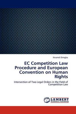 EC Competition Law Procedure and European Convention on Human Rights