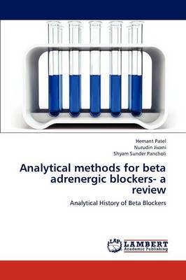 Analytical Methods for Beta Adrenergic Blockers- A Review